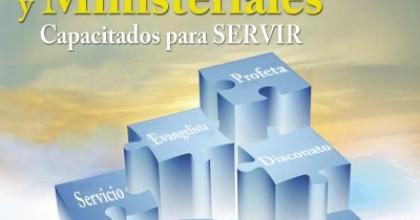 Dones Espirituales y Ministeriales: Capacitados para servir