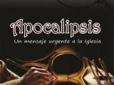 Apocalipsis: un mensaje urgente a la Iglesia