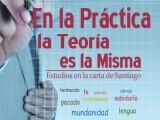 En la práctica la teoría es la misma: estudios en la carta de Santiago